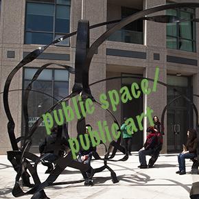 PUBLIC SPACE/PUBLIC ART