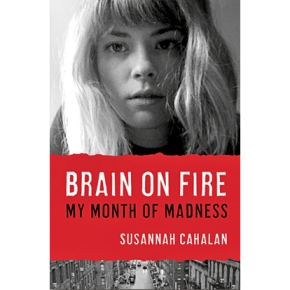 Brain on Fire: My Month ofMadness