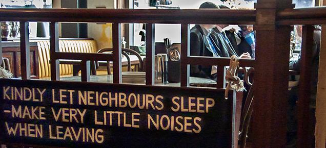 Let neighbours sleep sign.